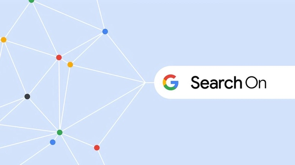 Google провела онлайн-мероприятие Search On 2020.  О чём пов...
